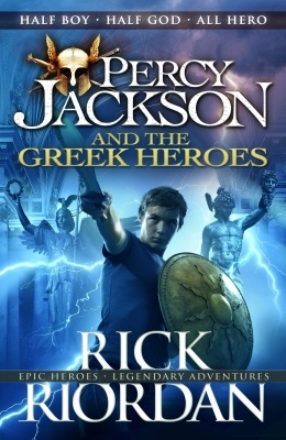 Percy Jackson and the Greek Heroes - Riordan Rick